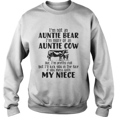 Im not an auntie bear Im more of an auntie cow Sweater