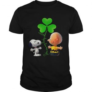 Snoopy and Charlie Brown Snoopy You are my lucky charm shirt