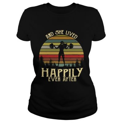 Weightlifting and she lived happily ever after retro Ladies Shirt