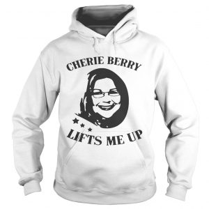 Cherie Berry Lifts Me Up hoodie