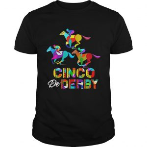 Cinco De Derby Horse Racing Tshirt