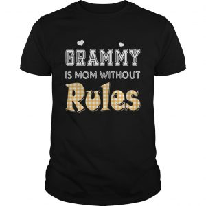 Grammy Is Mom Without Rules T-Shirt