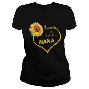 Happiness Is Being A Nana Sunflower ladies tee