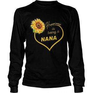 Happiness Is Being A Nana Sunflower longsleeve tee
