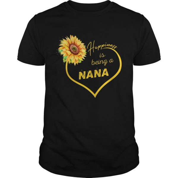 Happiness Is Being A Nana Sunflower T-shirt