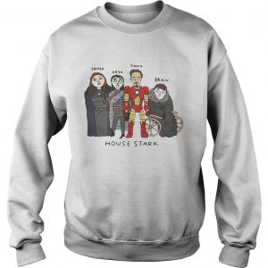 The Gang House Stark Sansa Arya Tony Bran sweatshirt