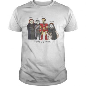 The Gang House Stark Sansa Arya Tony Bran unisex