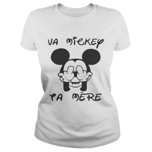 Fucking va Mickey ta mere ladies tee