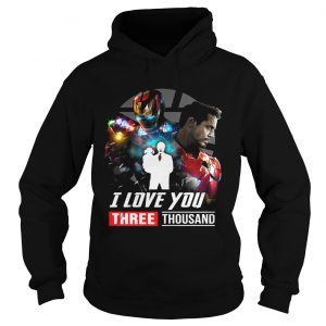 Iron Man Tony Stark I love you three thousand Avengers Endgame hoodie