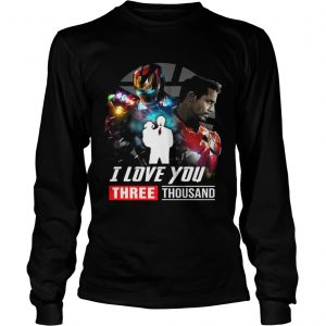 Iron Man Tony Stark I love you three thousand Avengers Endgame longsleeve tee