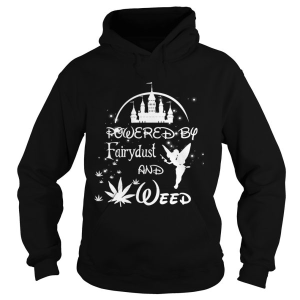 Powered by Fairydust and weed  Hoodie