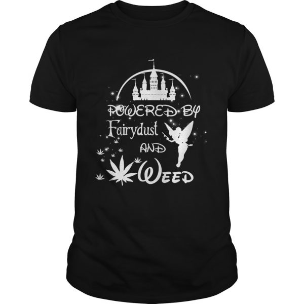 Powered by Fairydust and weed  Unisex