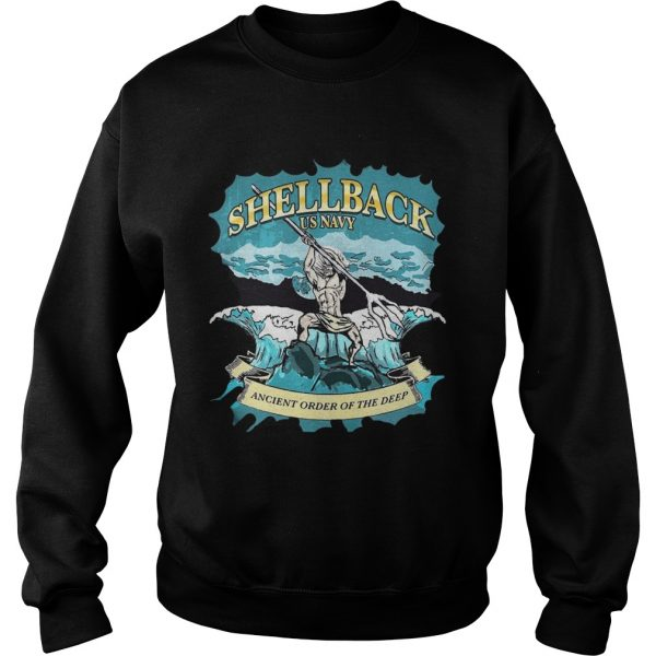 Shellback us navy ancient order of the deep  Sweatshirt
