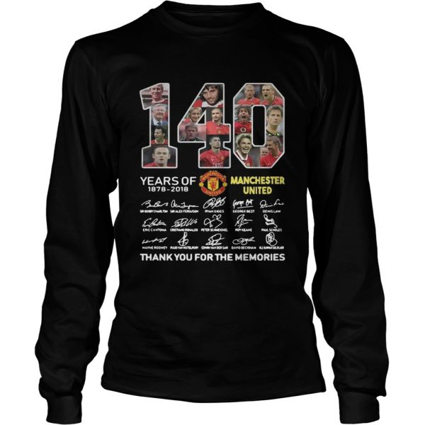 140 Years of Manchester United 1878 2018 signature thank you for the memories  LongSleeve