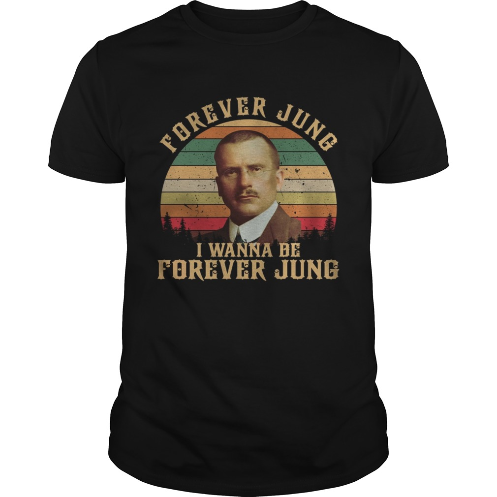 Carl Jung Forever Jung I Wanna Be Forever Jung sunset  Unisex