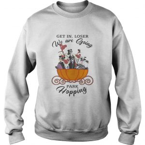 Disney Villains getin loser we are going park hopping  Sweatshirt