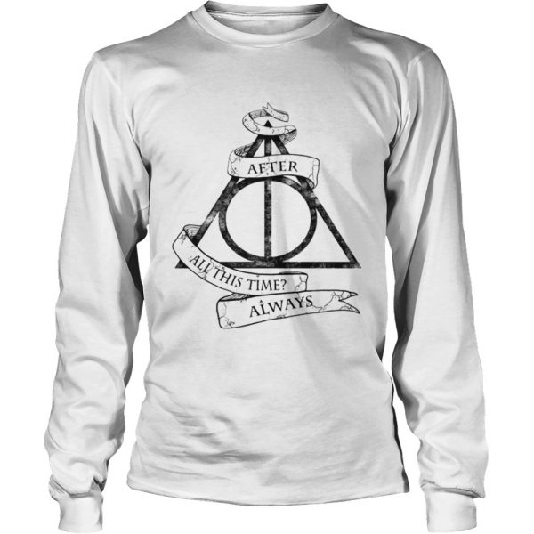 Harry Potter after all this time always  LongSleeve