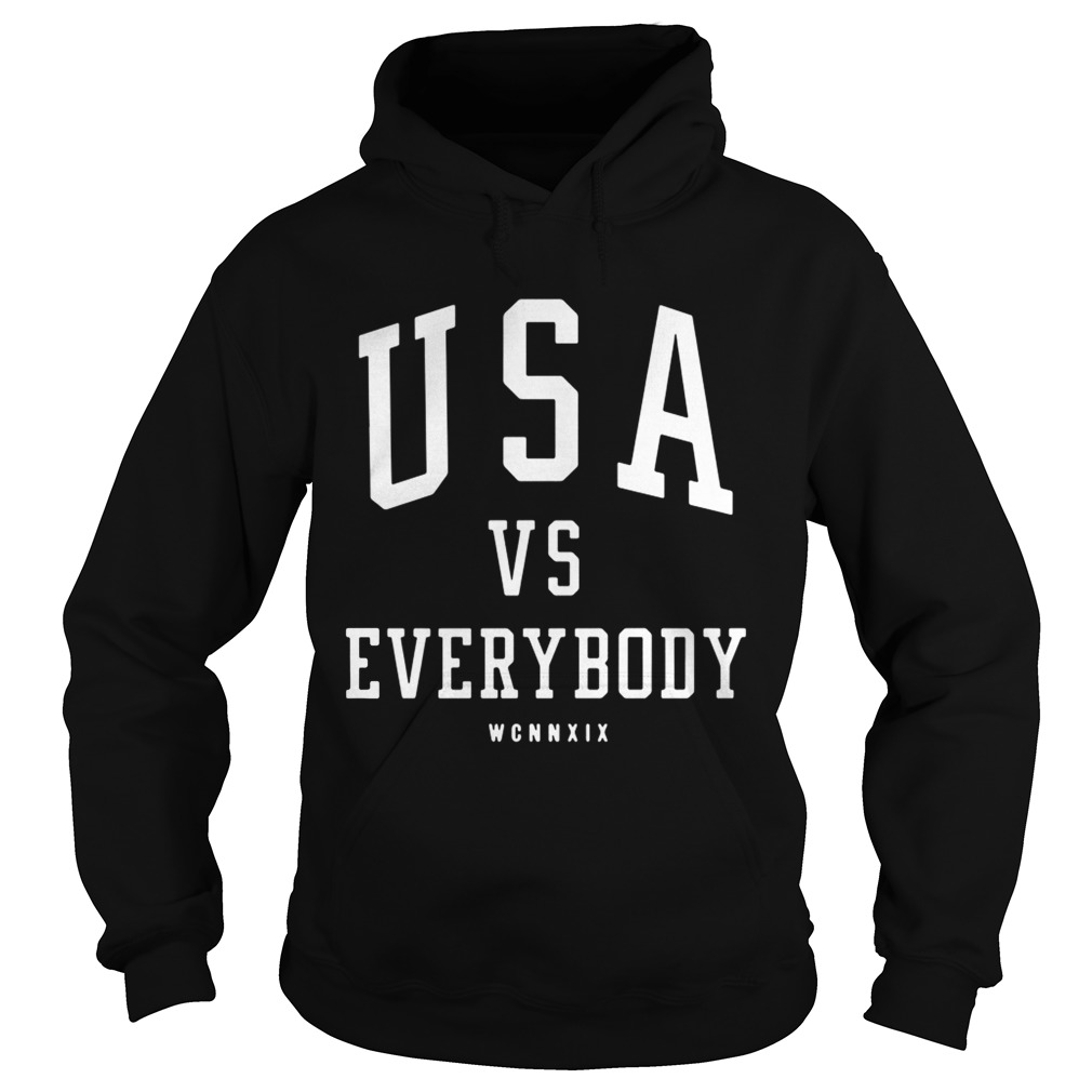 USA vs everybody WCNNXIX  Hoodie