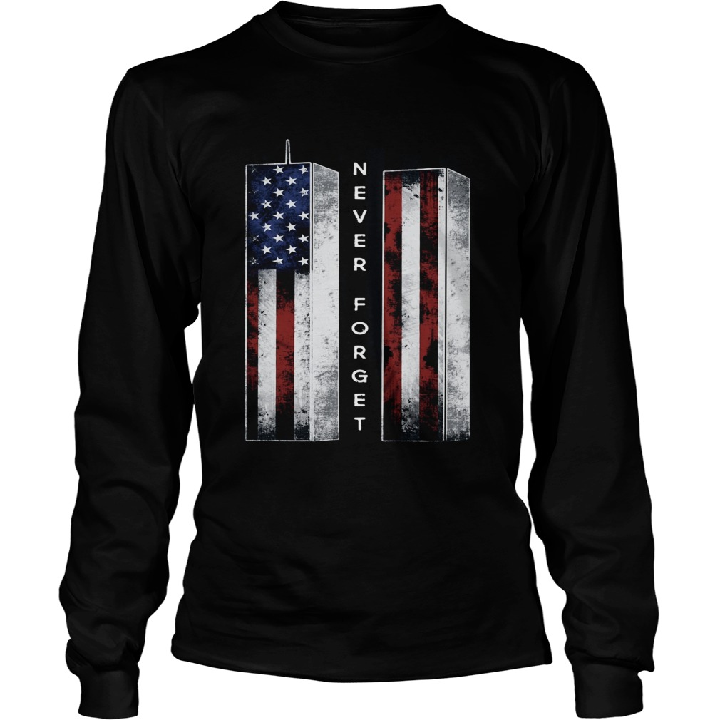 September 11 we will never forget 4th of July  LongSleeve