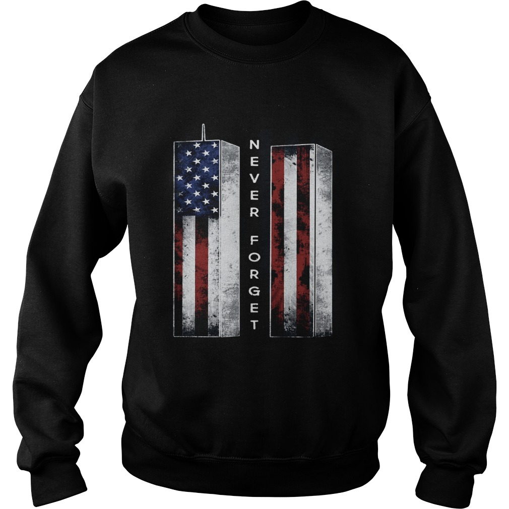 September 11 we will never forget 4th of July  Sweatshirt