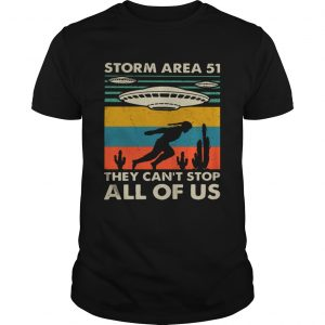 Storm Area 52 they cant stop all of us vintage  Unisex