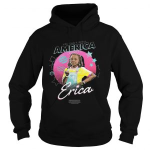Stranger Things 3 Erica You cant spell America without  Hoodie