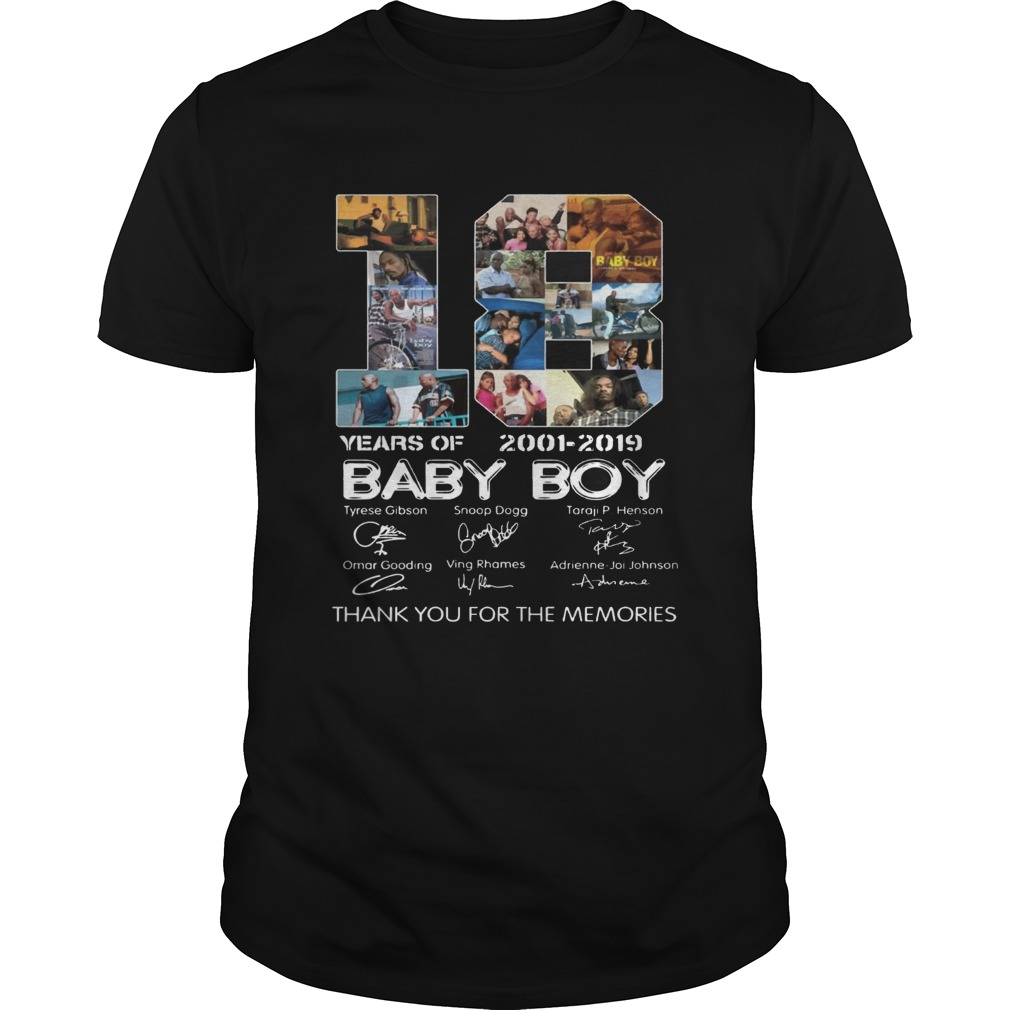18 Years Of Baby Boy 2001 2019 Thank You For The Memories Movie Fans Cast Signatures Shirts Unisex