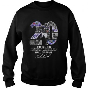 20 Ed Reed Baltimore Ravens 20022012 super Bowl Champion hall of fame  Sweatshirt