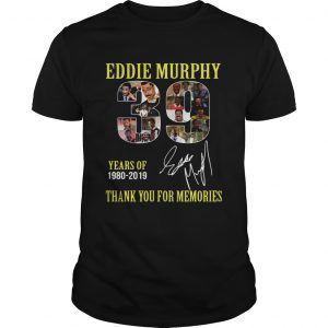39 Years of Eddie Murphy 19802019 thank you for memories  Unisex