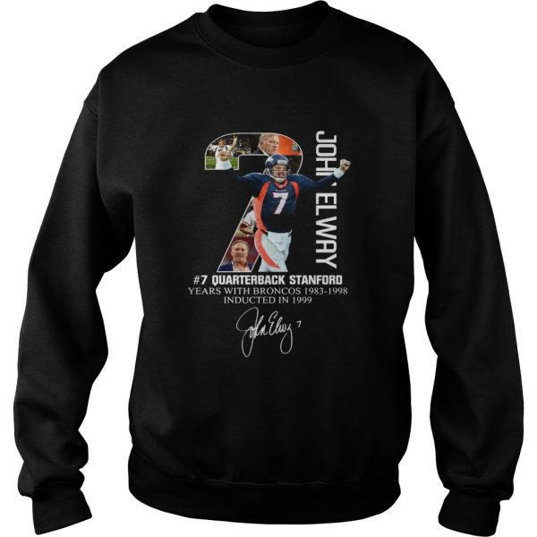 7 John Elway Quarterback Stanford years with Broncos  Sweatshirt