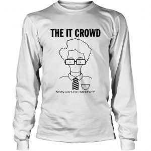 The IT Crowd moss goes to university  LongSleeve
