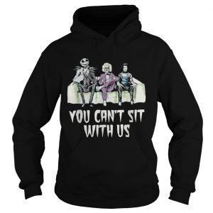 Beetlejuice Edward Jack You cant sit with us  Hoodie
