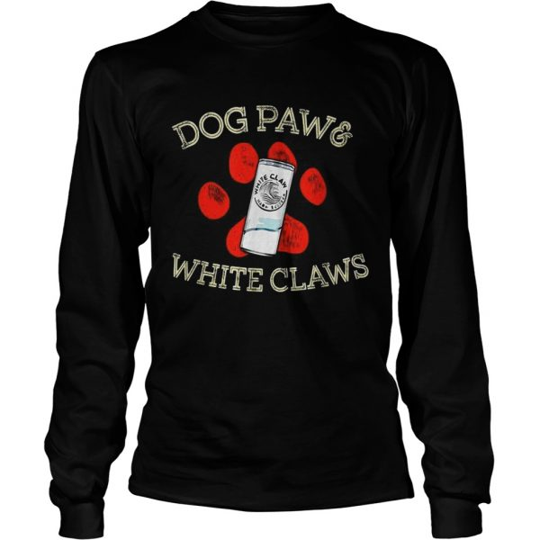 Dog paws and White Claws  LongSleeve