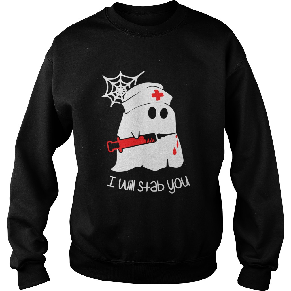 Ghost boo I will stab you  Sweatshirt