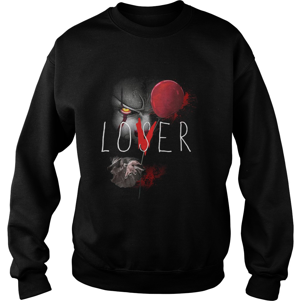 It pennywise lover loser  Sweatshirt