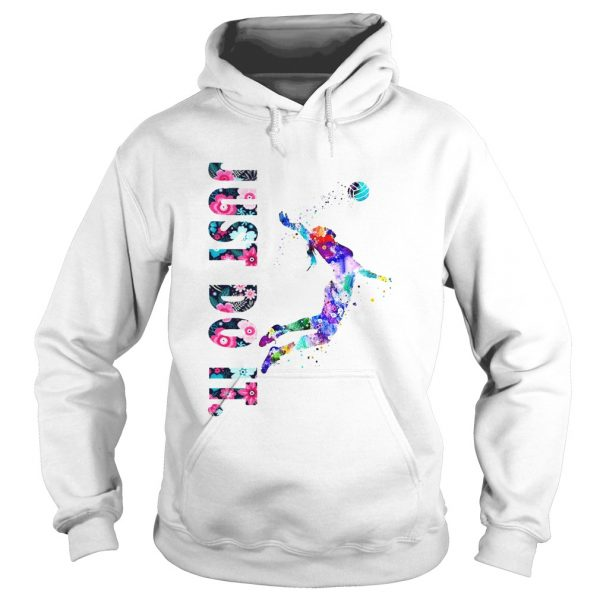 Volleyball Girl Just Do It Shirt Hoodie