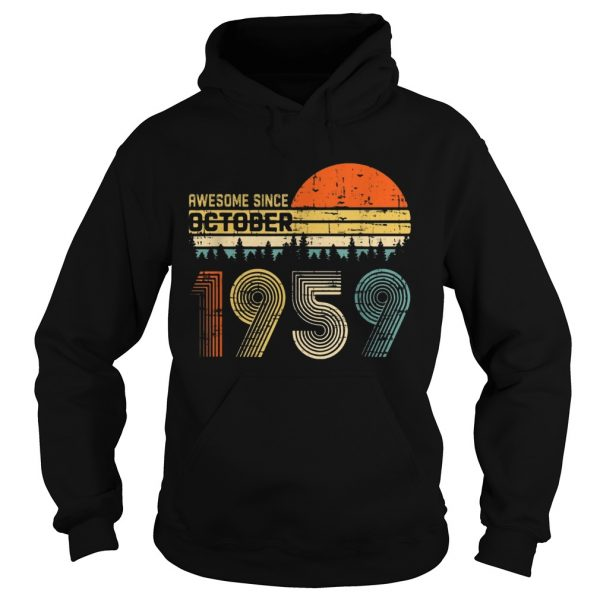 Awesome Since October 1959 Ts Hoodie