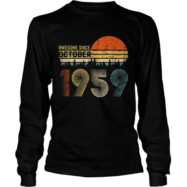 Awesome Since October 1959 Ts LongSleeve