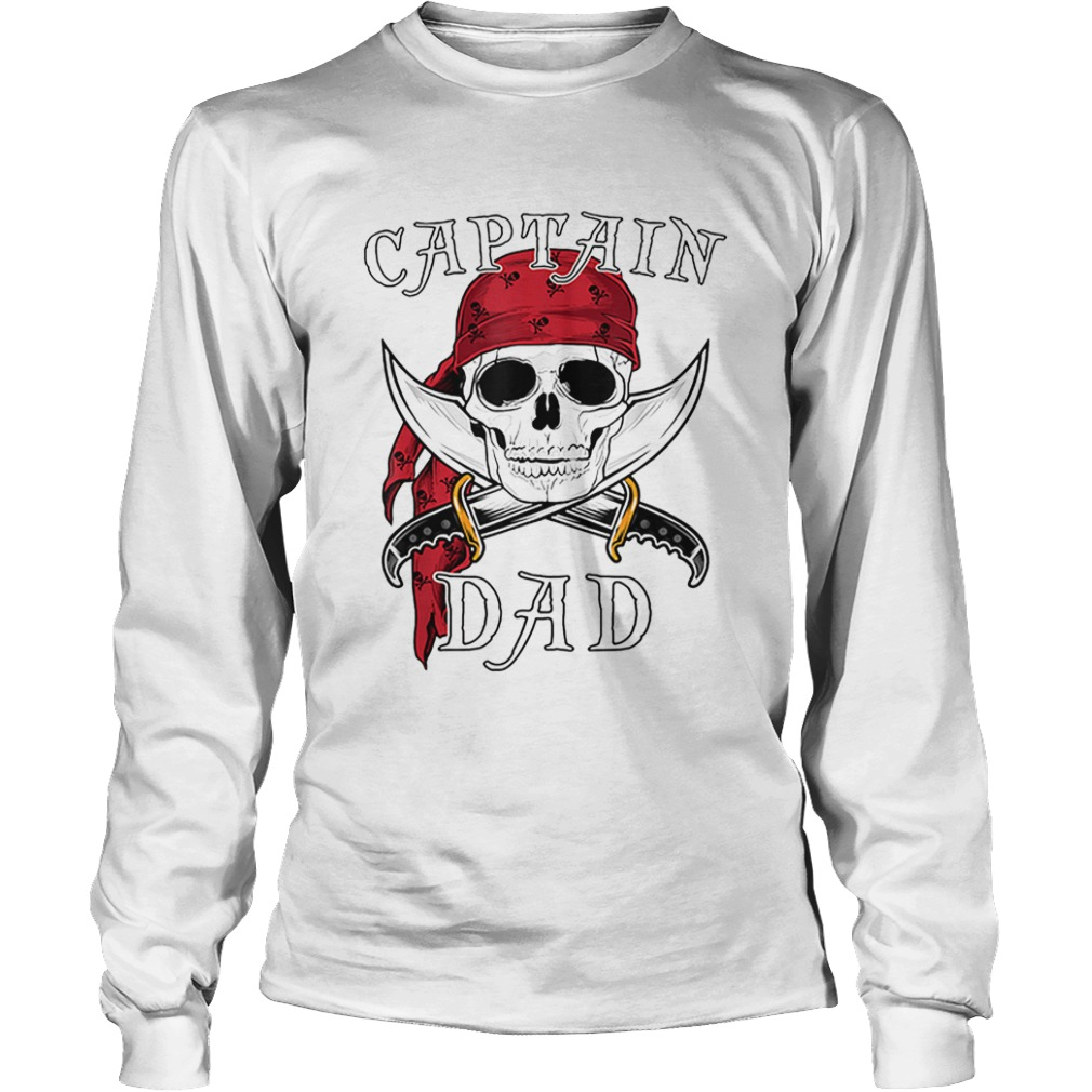 Captain Dad Funny Halloween Pirate Skull Gift  LongSleeve