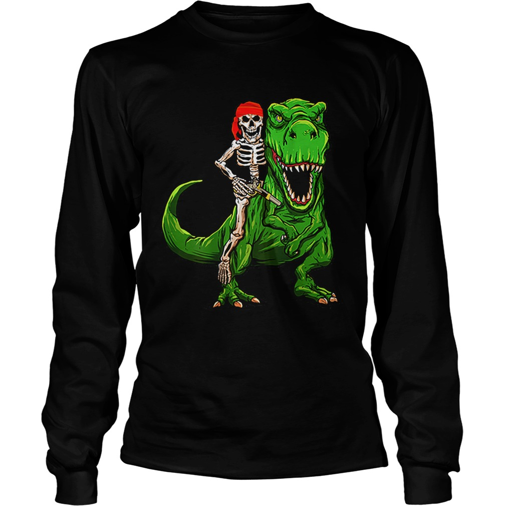 Funny Pirate Skeleton On T Rex Dinosaur Halloween Costume Gifts  LongSleeve