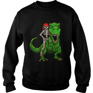 Funny Pirate Skeleton On T Rex Dinosaur Halloween Costume Gifts  Sweatshirt