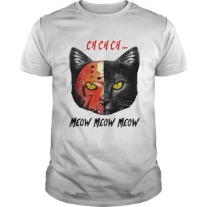 Jason Voorhees Black Cat Ch Ch Ch Meow Meow Meow  Unisex