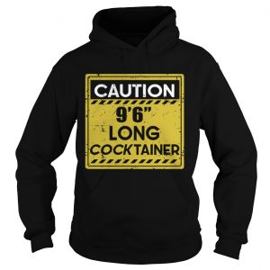 Caution 966 long cock tainer  Hoodie