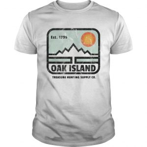 Est 1795 Oak Island Treasure Hunting Supply Co  Unisex