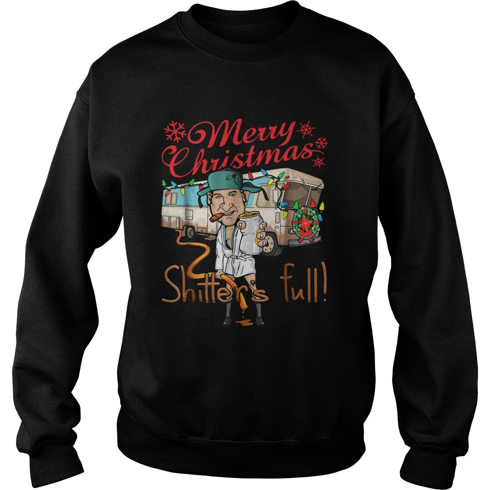 Merry Christmas Shitters Full  Sweatshirt