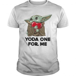 Baby Yoda One For Me  Unisex