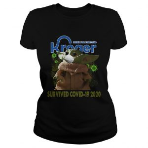 Baby Yoda Kroger Fresh For Everyone Survived Covid 19 2020  Classic Ladies