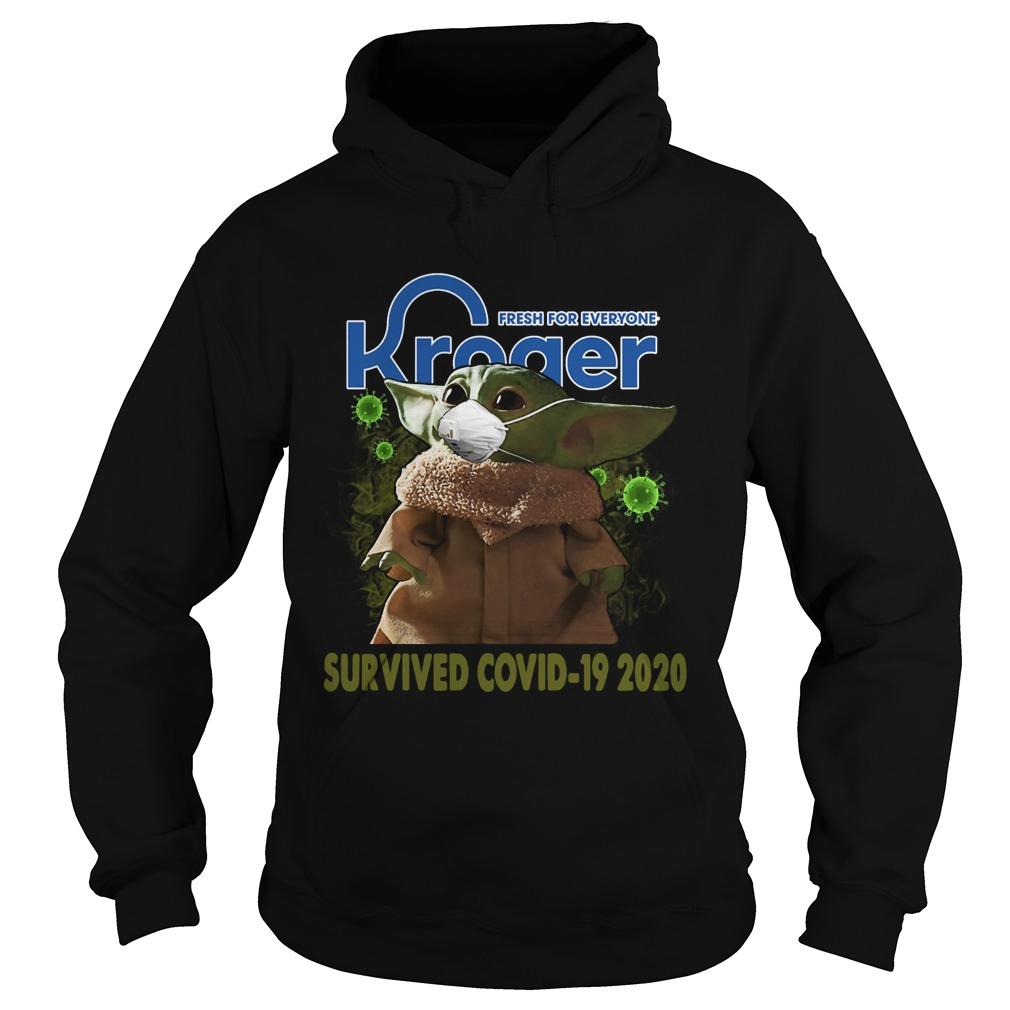 Baby Yoda Kroger Fresh For Everyone Survived Covid 19 2020  Hoodie