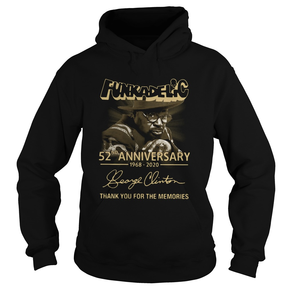Funkadelic 52nd Anniversary 1968 2020 Thank You For The Memories  Hoodie