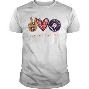 Good Peace Love Astros Houston Astros  Unisex